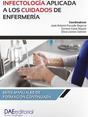 Infectología aplicada a los cuidados de enfermería