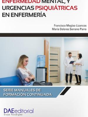 Enfermedad mental y urgencias psiquiátricas en enfermería