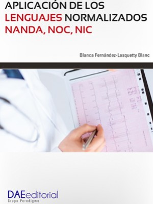 Aplicación de los lenguajes normalizados NANDA, NOC, NIC